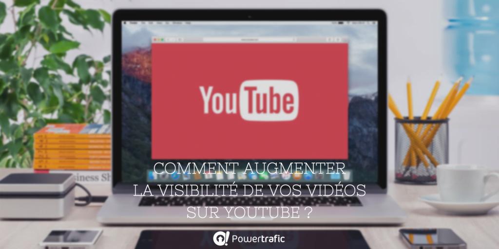 Augmenter sa visibilité sur Youtube
