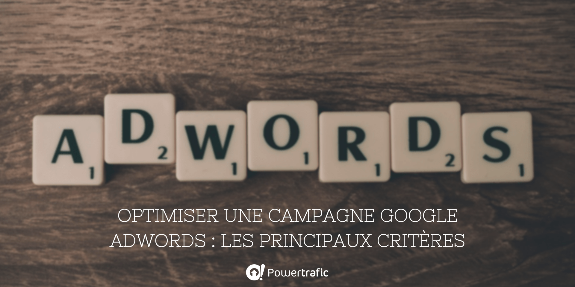 Optimiser les campagnes Google AdWords