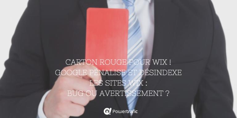 Google pénalise et désindexe les sites Wix