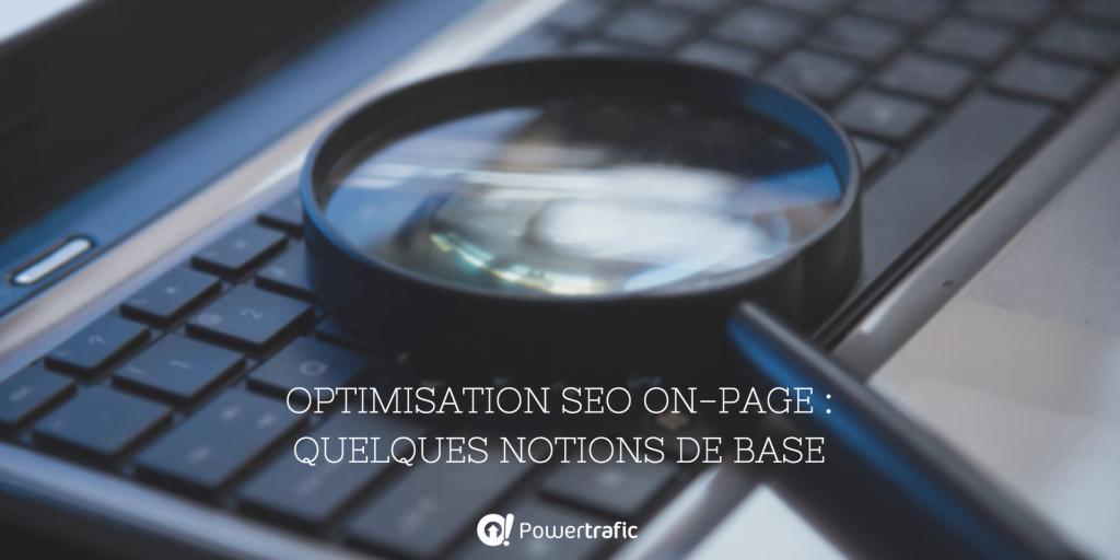 Optimisation SEO : les critères on-page.