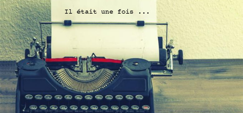 Storytelling : technique marketing pour développer son image de marque