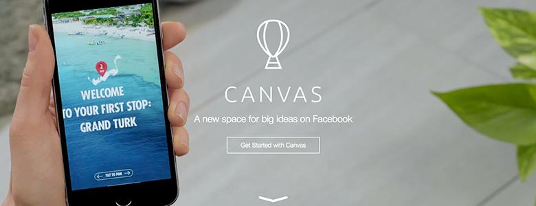Canvas : le nouveau format publicitaire de Facebook sur mobile