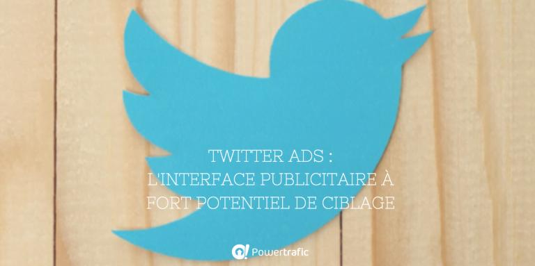 Twitter Ads : la plateforme publicitaire pour sponsoriser vos tweets