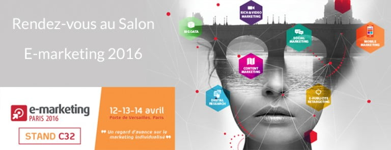 Salon E-marketing 2016 à Paris
