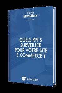 Quels KPIs surveiller pour votre E-commerce