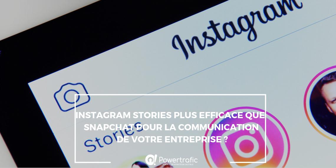 Instagram stories le nouvel outil de communication pour les entreprises