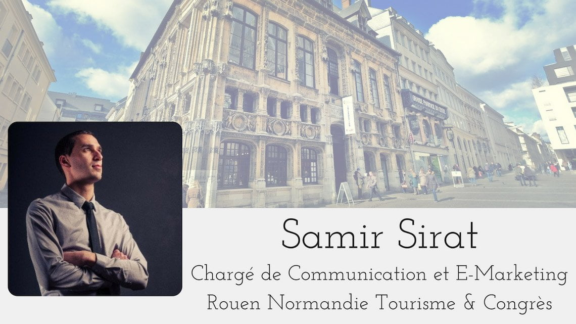 Interview Samir Sirat Office de Tourisme Rouen
