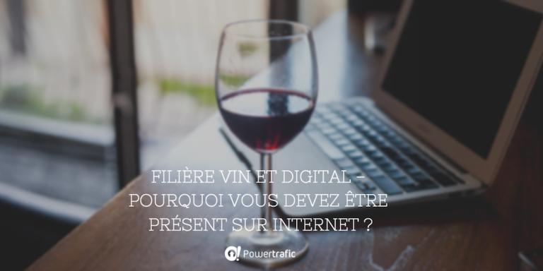 [Infographie] Filière vin et digital - Pourquoi vous devez être présent sur Internet ?