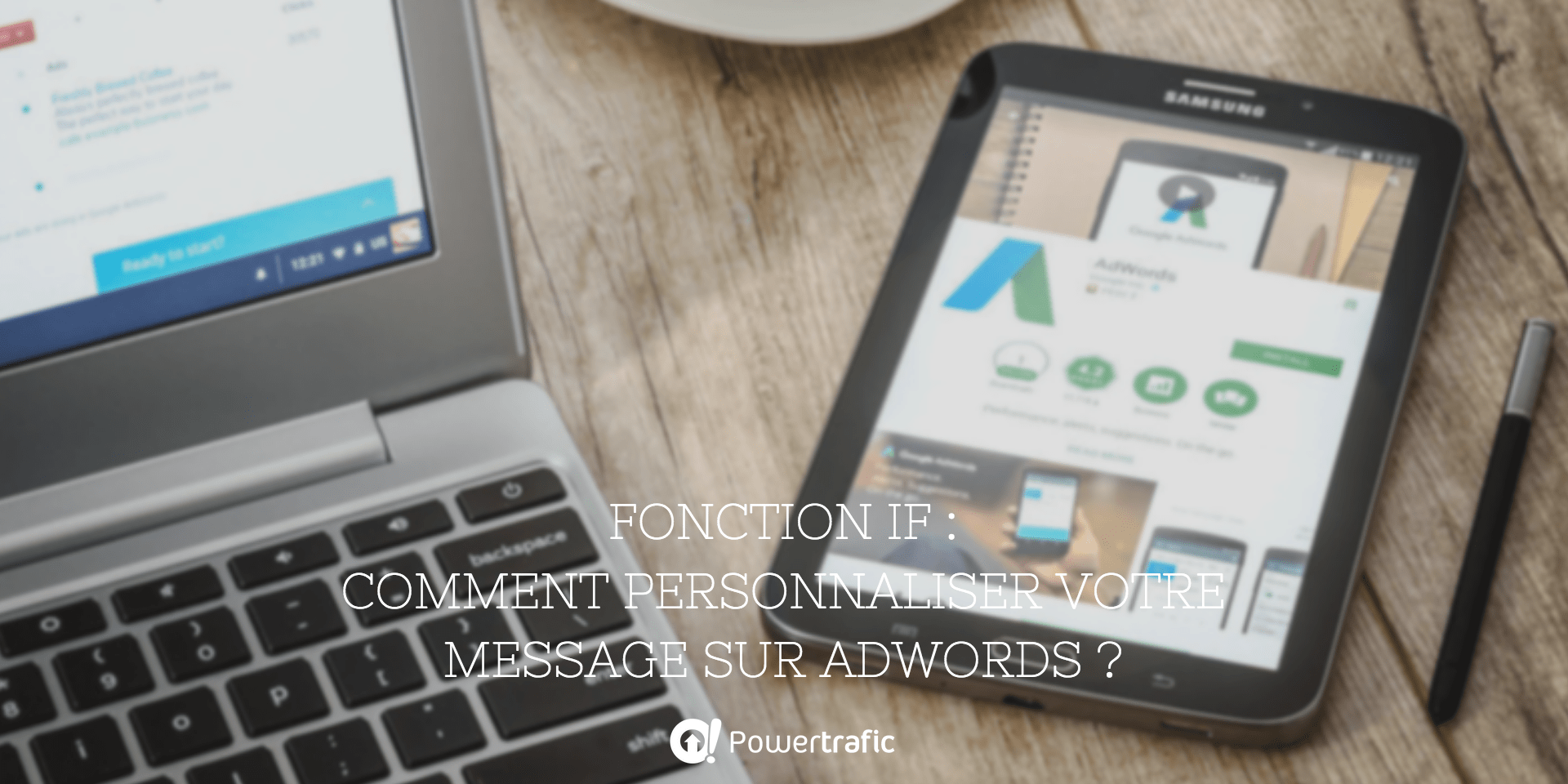 fonction IF google AdWords personnalisation