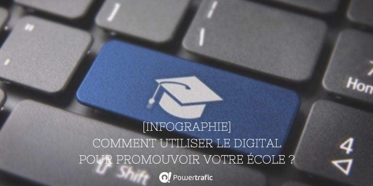 [Infographie] Comment utiliser le digital pour promouvoir votre école ?