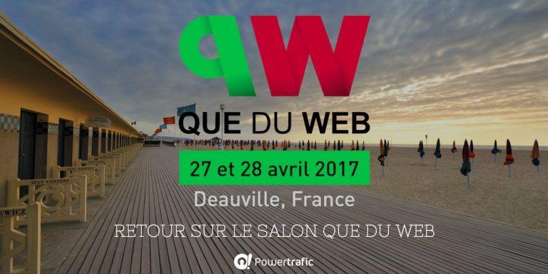 Retour sur le salon Que du Web à Deauville