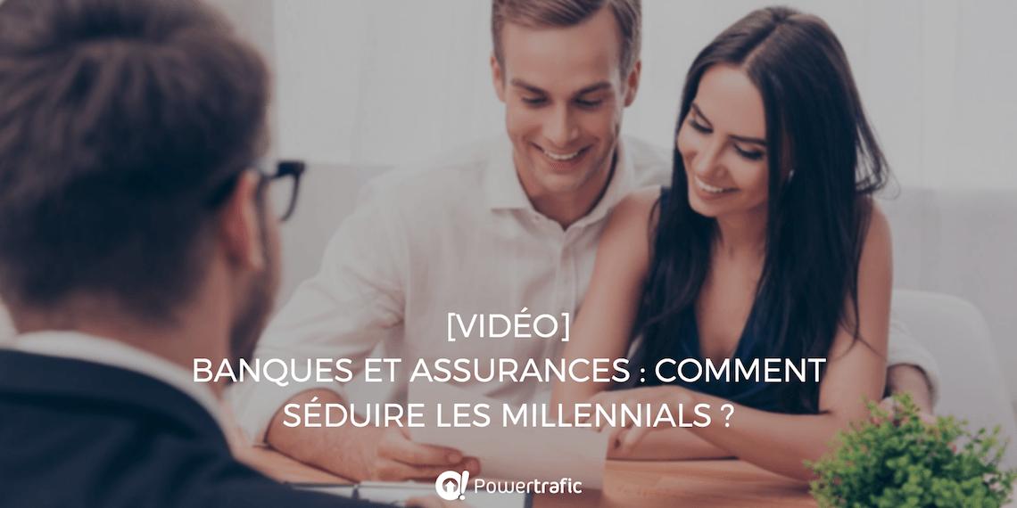 [Vidéo] Banques et assurances : comment séduire les Millennials ?