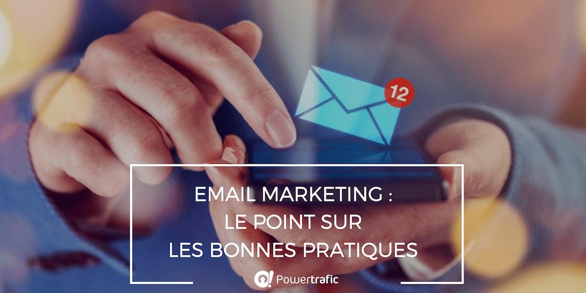 Guide des bonnes pratiques pour réussir son email marketing