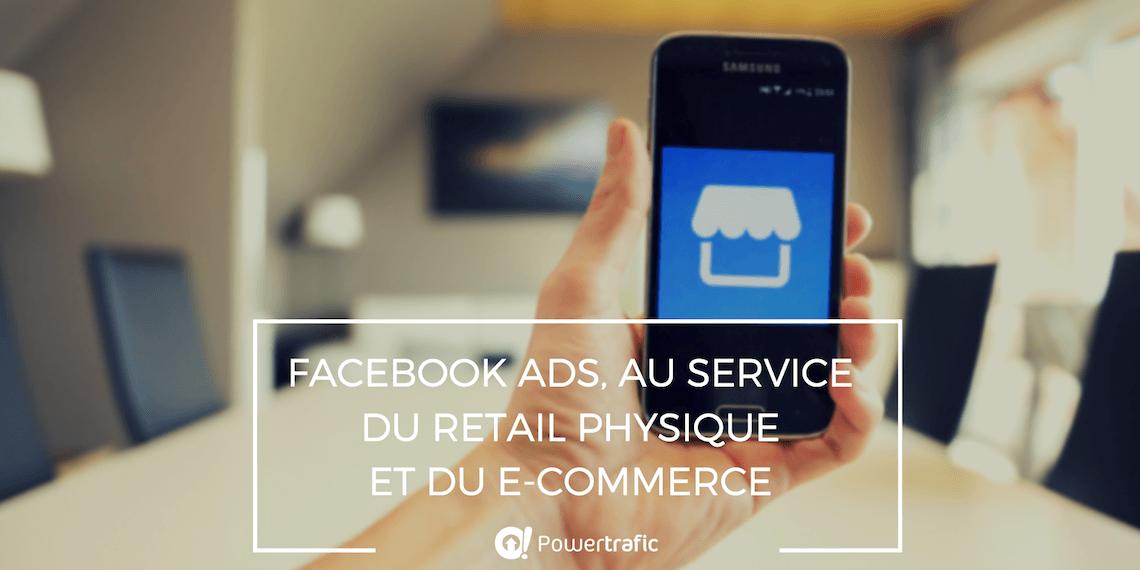 Facebook Ads réenchante le Social Commerce pour le retail physique et l'e-commerce