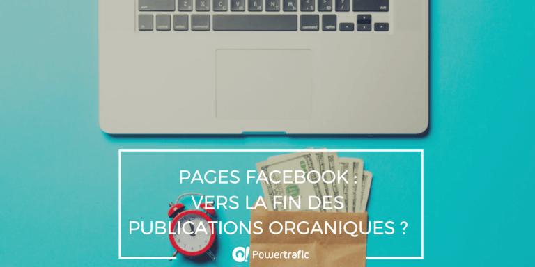 Pages Facebook : vers la fin des publications organiques dans le fil d'actualité ?