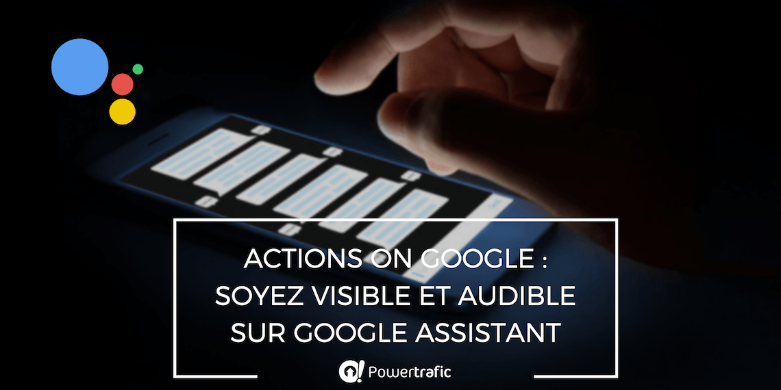 actions-on-google-plateforme-recherche-vocale-google-assistant