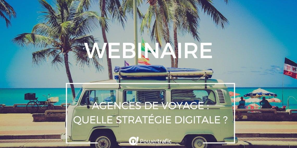 Webinaire : stratégie digitale et référencement des agences de voyage