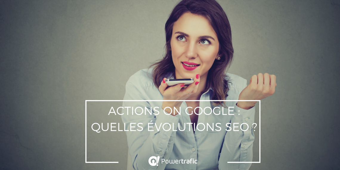 Actions-on-Google-recherche-vocale-SEO