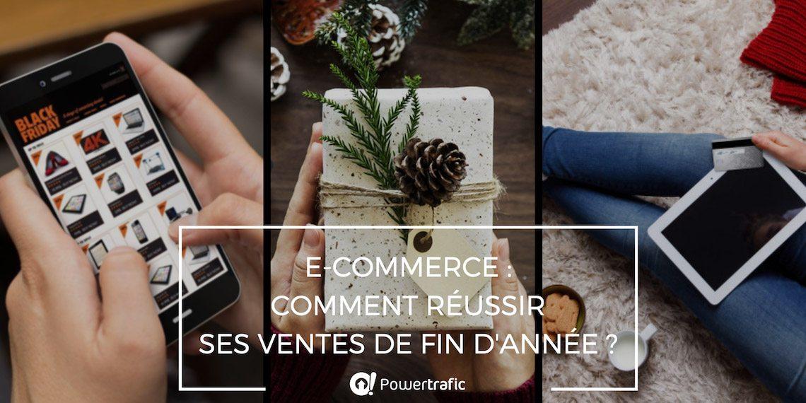 E-commerce, Black Friday, Noël, Soldes d'hiver : comment réussir ses ventes de fin d'année ?