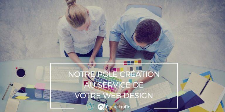 Soignez votre web design avec notre Pôle Création