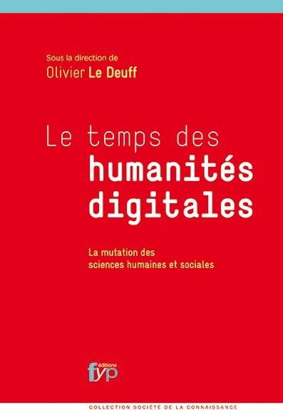 Livre : Le temps des humanités digitales