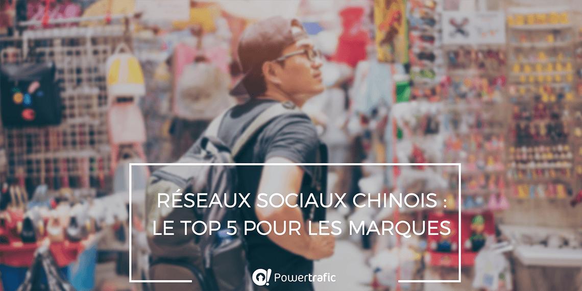 Le top 5 des réseaux sociaux chinois pour votre marque