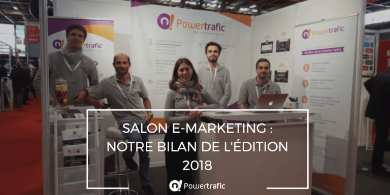Salon E-Marketing : notre bilan de l'édition 2018