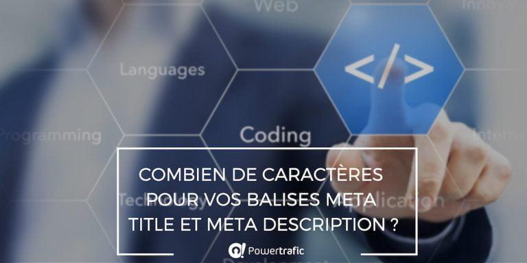 Combien de caractères pour vos balises meta title et meta description?