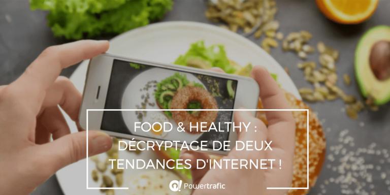 Food & healthy : comment ces deux tendances ont envahi le web ?