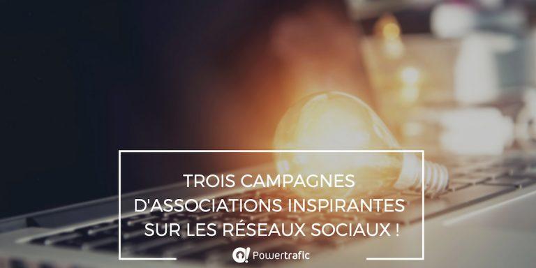 Etude de cas: campagnes d'associations inspirantes sur les réseaux sociaux