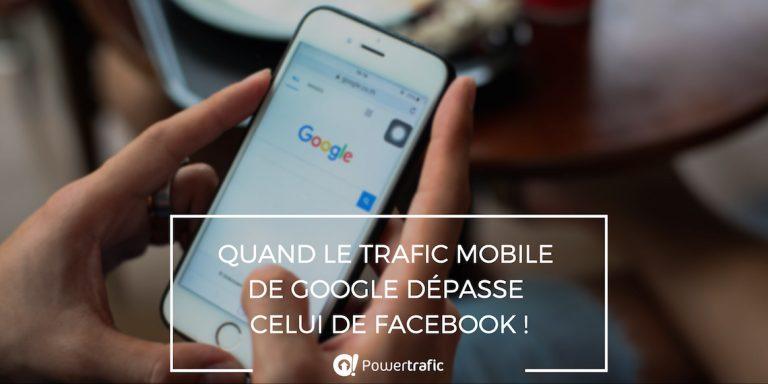 Google prend la tête du trafic mobile au détriment de Facebook
