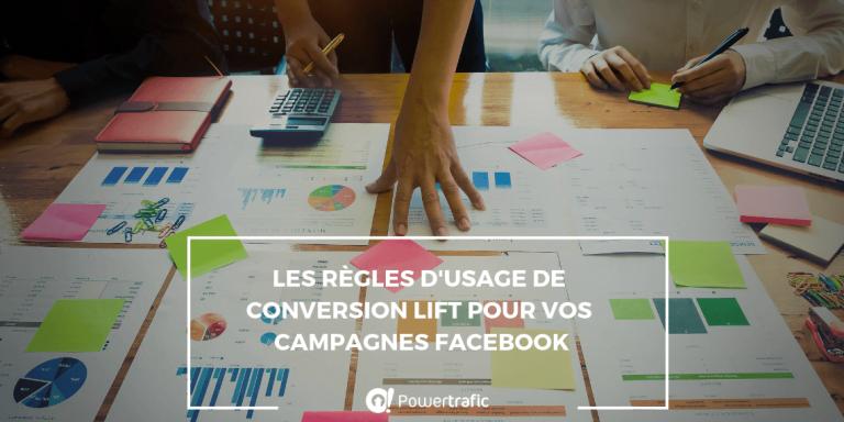 Les règles d'usage de Conversion Lift pour vos campagnes Facebook