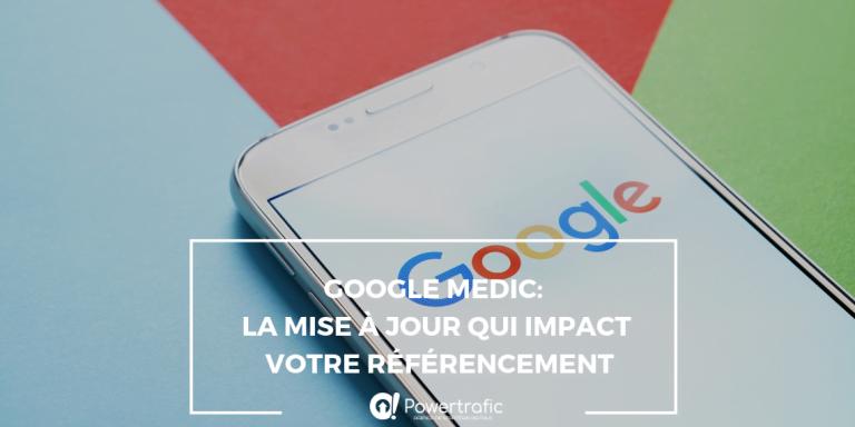 Google Medic: La mise à jour qui impact votre référencement