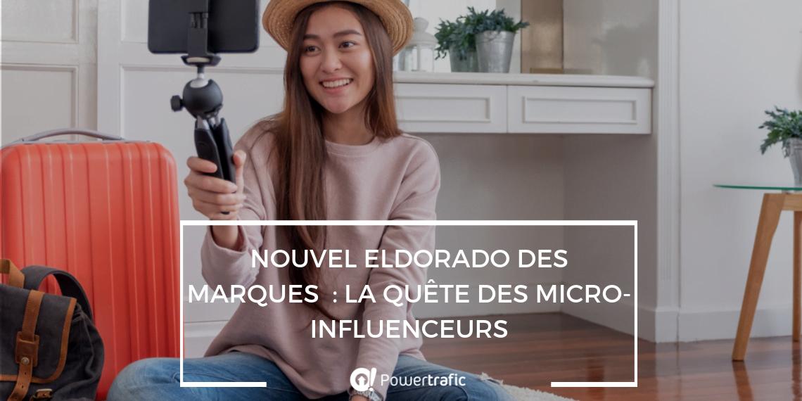 La quête des micro-influenceurs : nouvel eldorado des marques