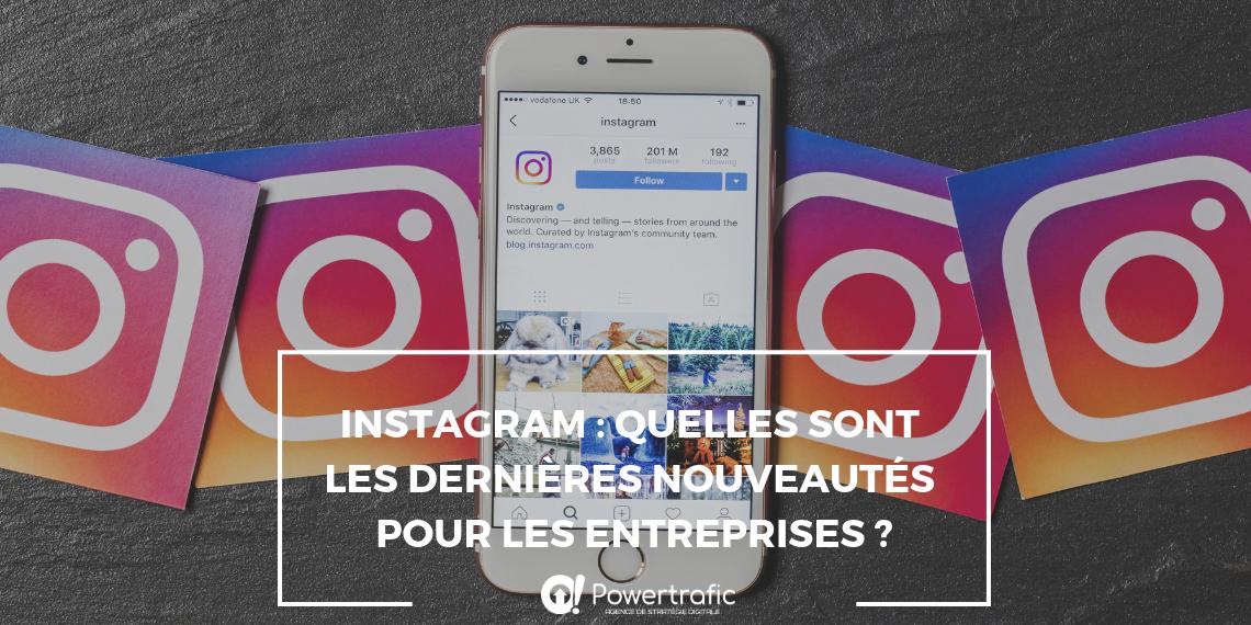 Instagram, les dernières nouveautés pour les entreprises
