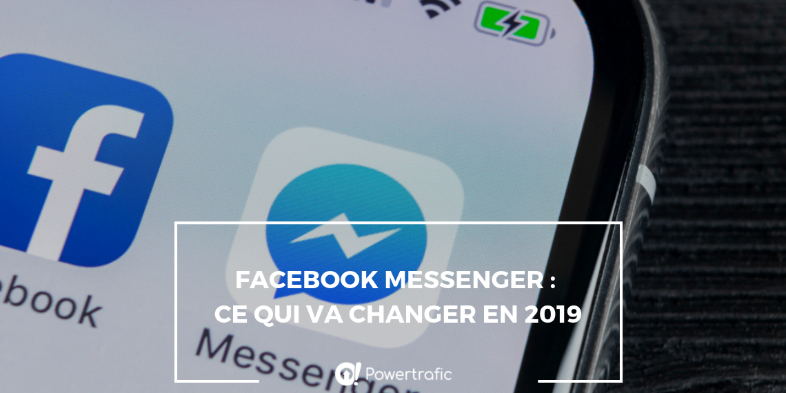Facebook Messenger: ce qui va changer en 2019