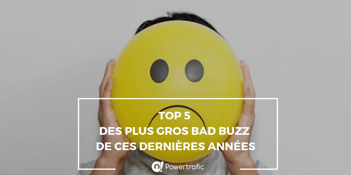 Top 5 des plus gros bad buzz de ces dernières années