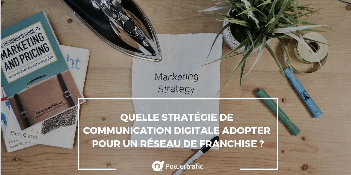 Stratégie marketing : les stratégies de communication digitale à adopter