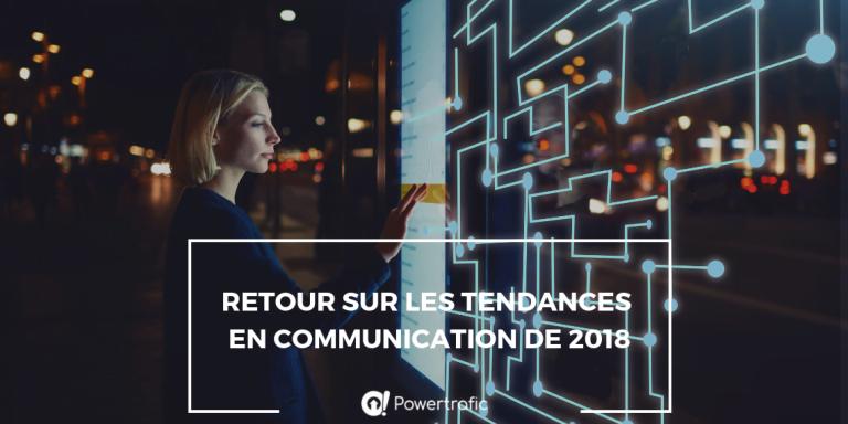 Retour sur les tendances en communication de 2018