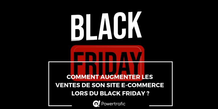 Comment augmenter les ventes de son site e-commerce lors du Black Friday?