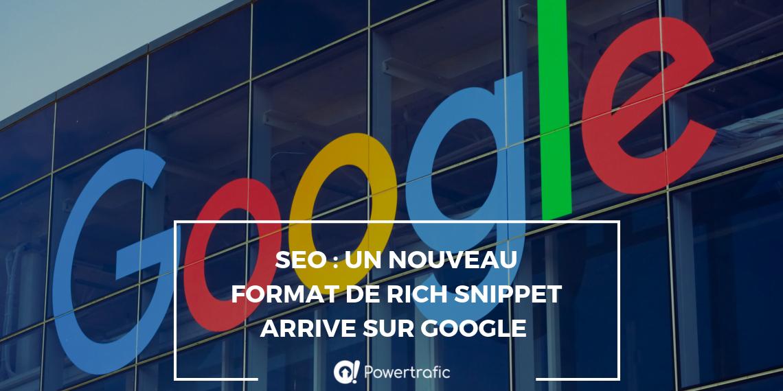 SEO : Un nouveau format de Rich Snippet arrive sur Google