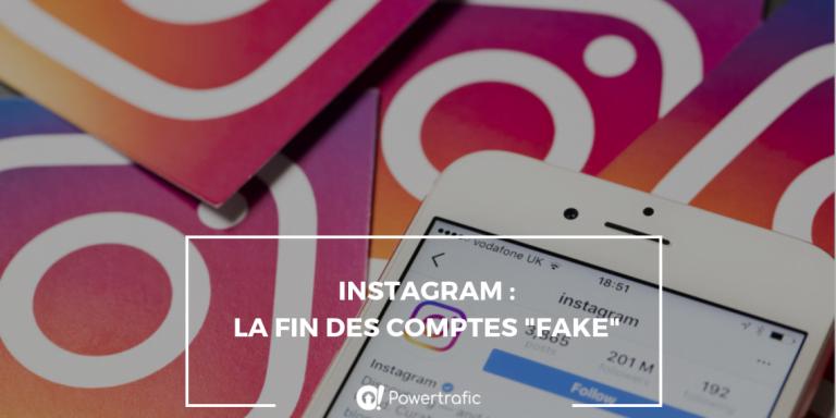 "Instagram : La fin des comptes ""fake"" ?"