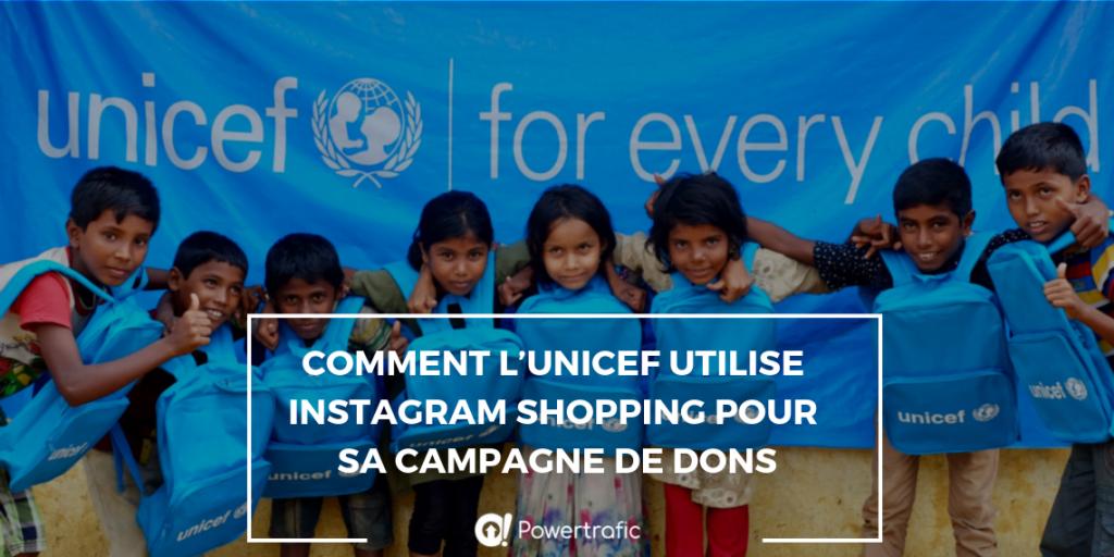Comment l'UNICEF utilise Instagram Shopping pour sa nouvelle campagen de dons ?