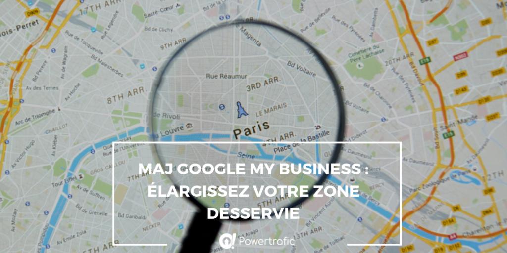 Google My Business : spécifiez les zones desservies par votre activité