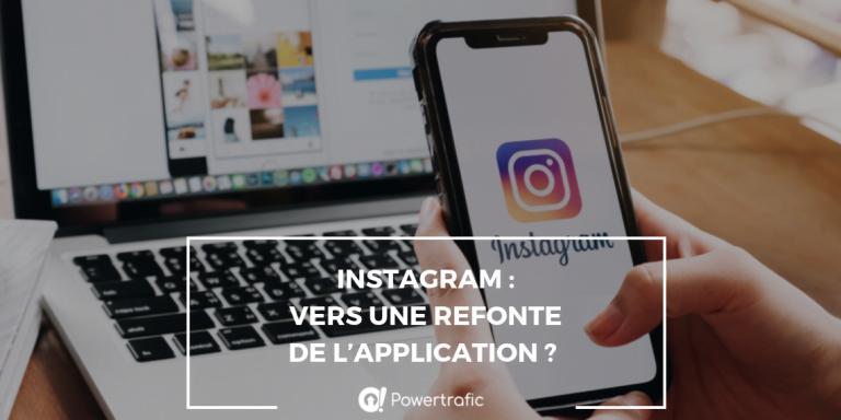 Instagram : vers une refonte de l'application