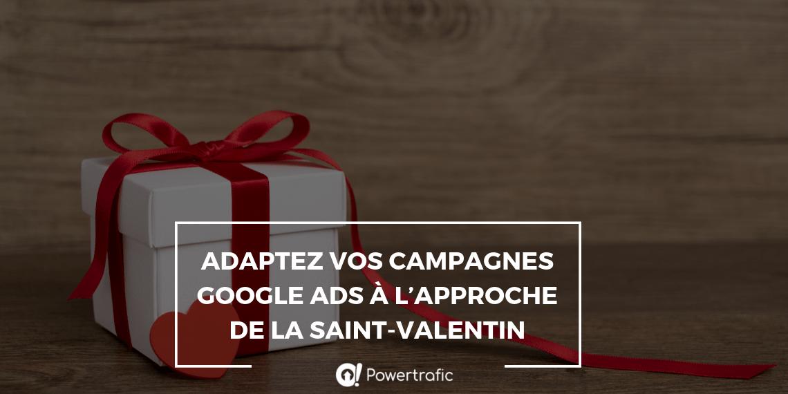 Adaptez vos campagnes Google Ads à l'approche de la Saint-Valentin