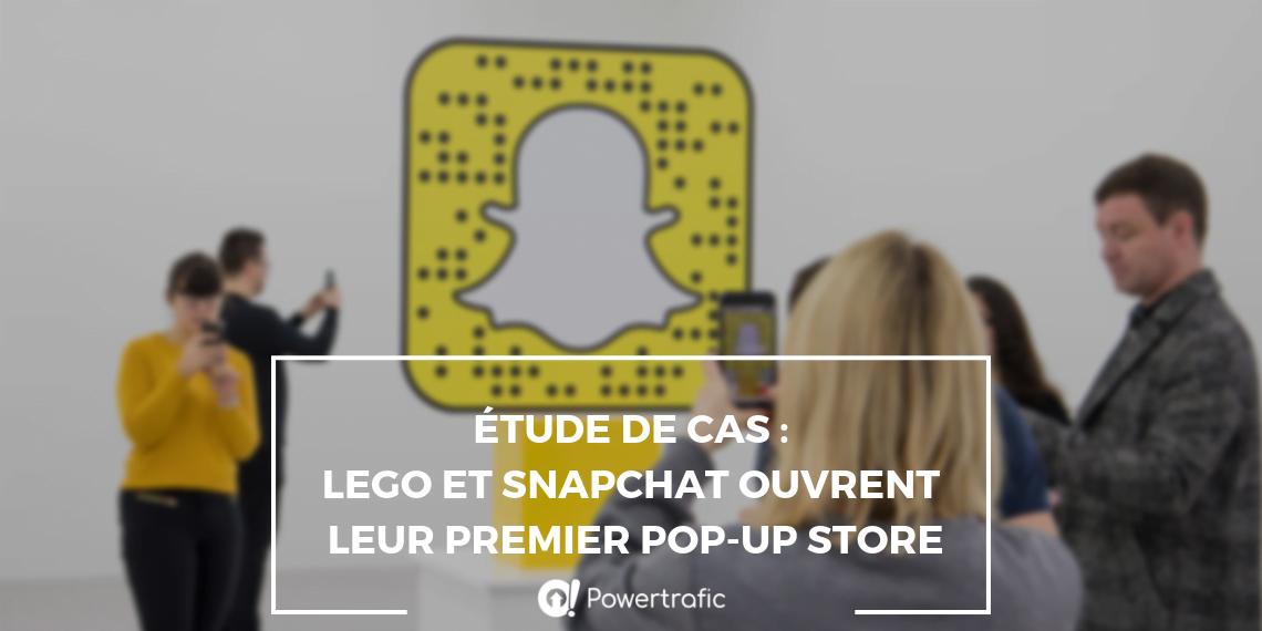 Étude de cas : LEGO et Snapchat ouvrent leur premier pop-up store