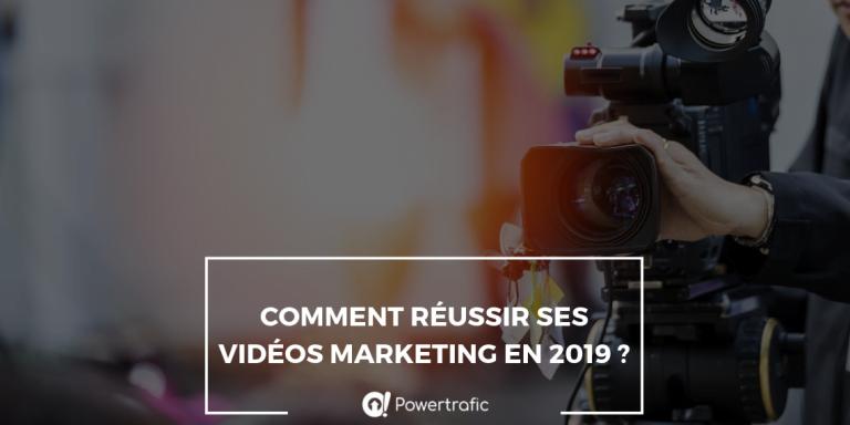 Comment réussir ses vidéos marketing en 2019 ?