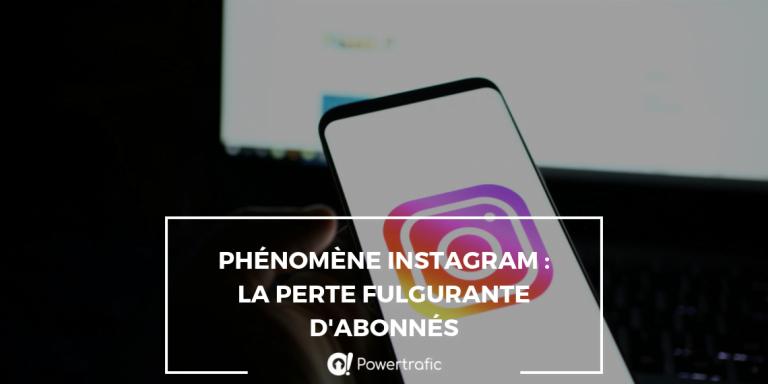 Phénomène Instagram : la perte fulgurante d'abonnés