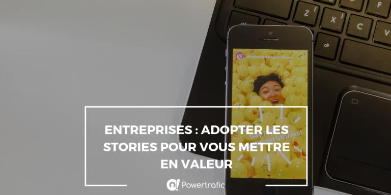 Entreprises : adopter les stories pour vous mettre en valeur